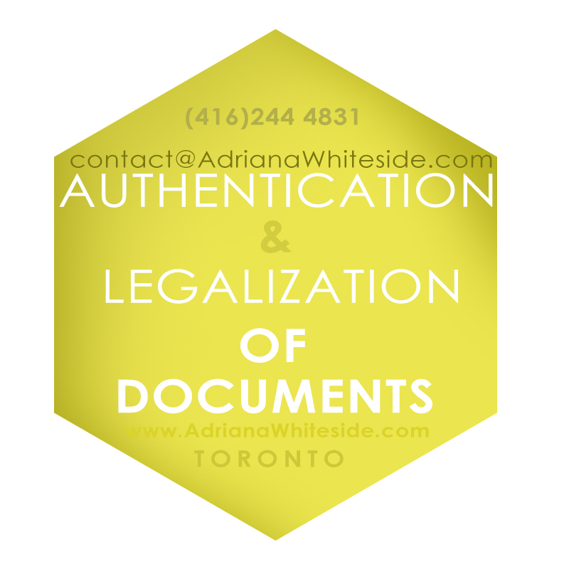 Apostille in Toronto - Legalization and Authentication of documents - Consulates