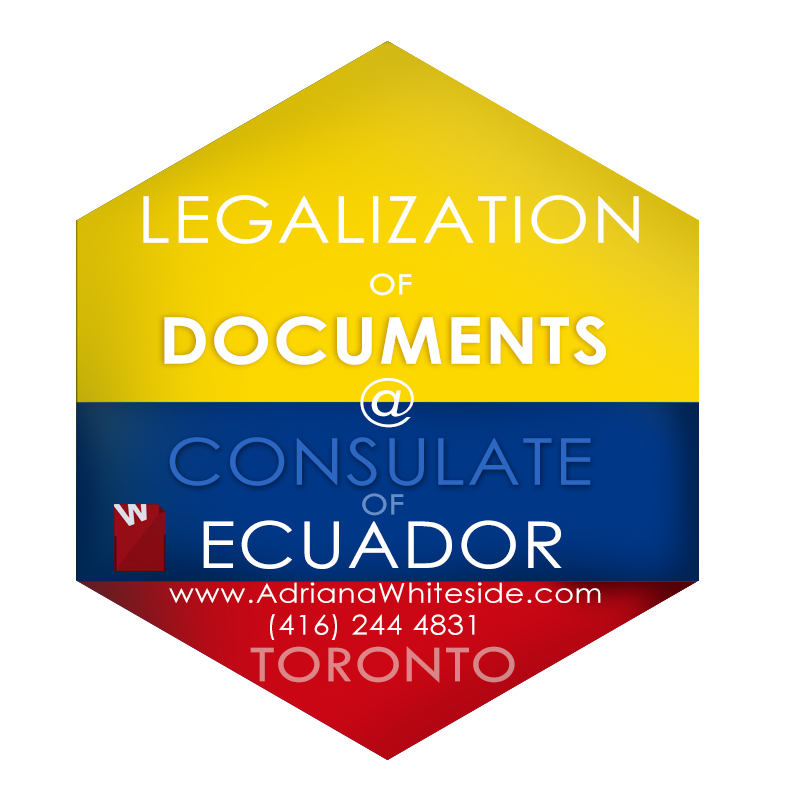 Ecuadorian consulate in Toronto - Legalization