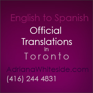 English Spanish official translations in Toronto